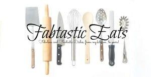 fabtastic eats