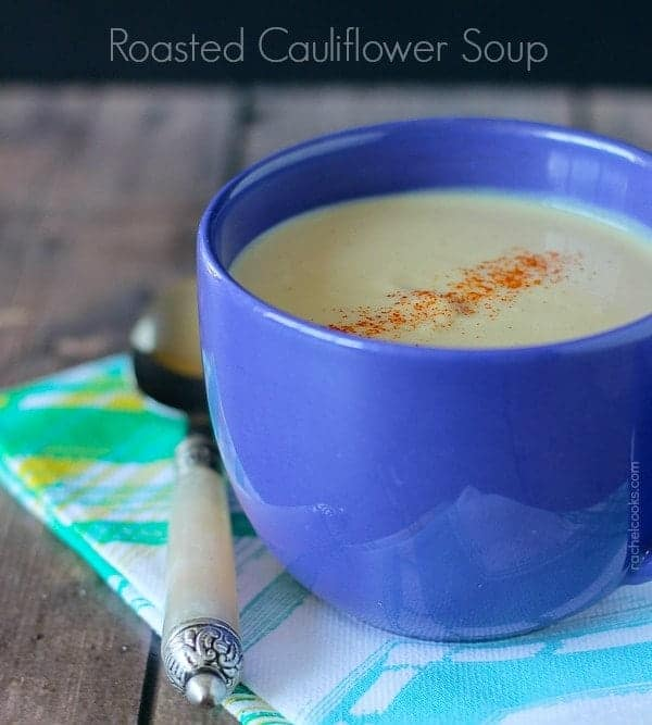 Roasted Cauliflower Soup with Cheddar on RachelCooks.com