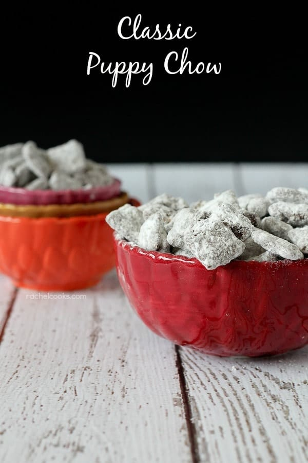 Classic Puppy Chow (with a small twist!) on RachelCooks.com