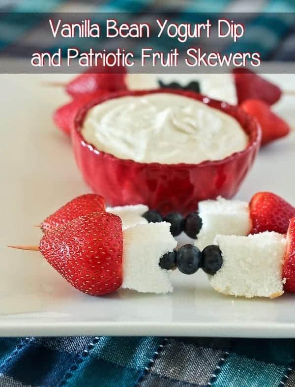 Vanilla Bean Yogurt Dip with Patriotic Fruit Skewers on RachelCooks.com