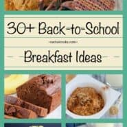 More than 30 Back to School Breakfast Ideas on RachelCooks.com