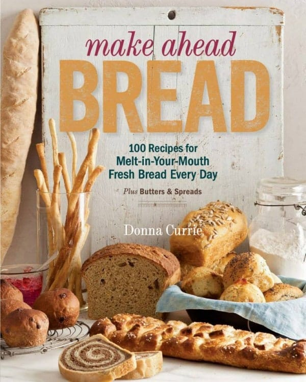 make ahead bread by donna currie