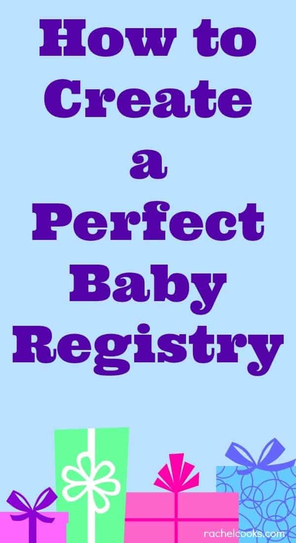 Simple Tips and Tricks to get everything you need added to your baby registry! Find it on RachelCooks.com