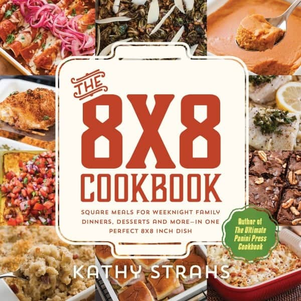 The 8x8 Cookbook by Kathy Strahs