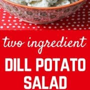 With this TWO INGREDIENT dill potato salad, summer picnicking just got a whole lot easier. Get the easy recipe on RachelCooks.com!