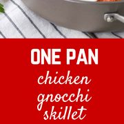 Cozy and comforting, this skillet gnocchi with chicken and tomato sauce is on your table in under 30 minutes -- perfect for busy nights! Get the easy one-pan meal on RachelCooks.com!