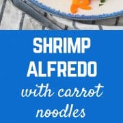 An alfredo you can feel better about! This healthy shrimp alfredo offers lots of lean protein, and is low carb and flavorful thanks to carrot noodles! Get the skinny alfredo recipe on RachelCooks.com!