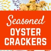 Seasoned Oyster Crackers - get the easy and addictive snack recipe on RachelCooks.com