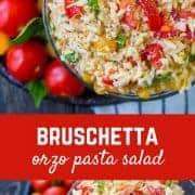Fresh and flavorful, this bruschetta orzo pasta salad is going to be a summertime favorite! Bonus: No mayo or yogurt so it's great for warm-weather picnics. Get the easy summer pasta salad recipe on RachelCooks.com!