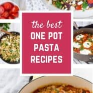 Collage image of one pot pasta recipes.