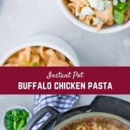 This creamy Instant Pot buffalo chicken pasta is comfort food perfect. If you're a buffalo chicken lover, you'll go nuts over this pasta.