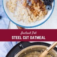 Making Instant Pot steel cut oats is easy, almost completely hands-off, and creates the perfect hearty breakfast!