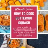 Learn how to cook butternut squash more than 4 ways! Slow cooker, Instant Pot, roasted in cubes, roasted in half, and more!