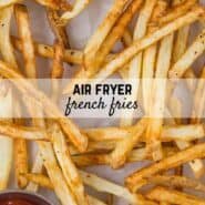 Crispy and golden, homemade air fryer French fries are simply the best. You won't believe how crispy and flavorful they are, with hardly any oil!