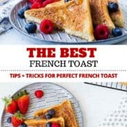 This French toast recipe is everything you want in a classic piece of French toast. Read all my tips and you'll be making the best French toast you've ever had! #breakfast #brunch #frenchtoast #easy