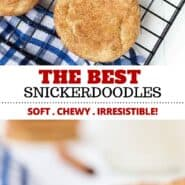 This is the best snickerdoodle recipe – they're soft and chewy with the perfect crispy edge. Easy and irresistible cookies with the classic cinnamon sugar coating. These are easy to make with no chilling of dough required! #cookies #snickerdoodles #dessert #easy