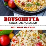 Fresh and flavorful, this bruschetta orzo pasta salad is going to be a summertime favorite! Bonus: No mayo or yogurt so it's great for warm-weather picnics. Serve this easy pasta salad recipe warm or cold. #pasta #bruschetta #salad #orzo
