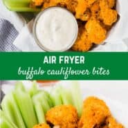Air Fryer Buffalo Cauliflower Bites are crispy and spicy, a delicious and unexpected alternative to greasy chicken wings. Better for you and perfect for vegetarian diets.