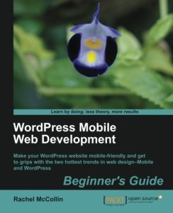 WordPress Mobile Web Development by Rachel McLean