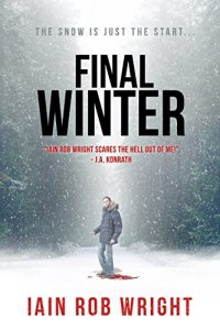 Final Winter by Iain Rob Wright