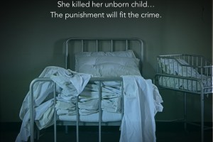 Unborn by Rachel McLean. She killed her unborn child. The punishment will fit the crime.