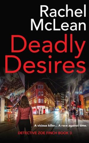 Deadly Desires by Rachel McLean