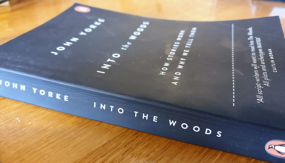 Into the Woods by John Yorke - the definitive guide to story structure