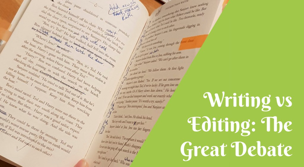 writing vs editing the great debate