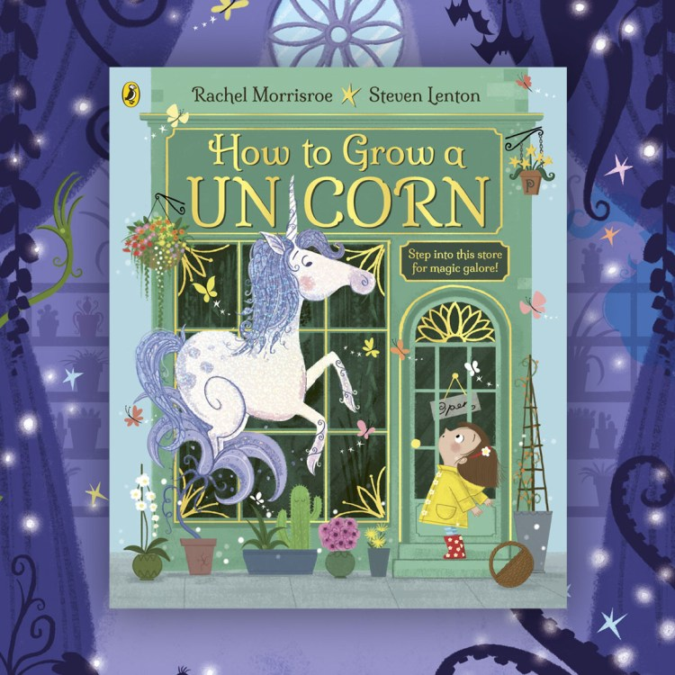 Rachel Morrisroe Children's Author   Unicorn Book   How to Grow a Unicorn