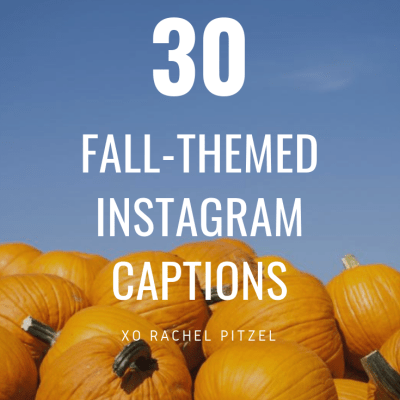 30 Perfect Fall-Themed Insta Captions!