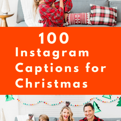 100 Instagram Christmas Captions for Your Best Holiday Ever!