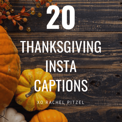 20 Thanksgiving Insta Captions