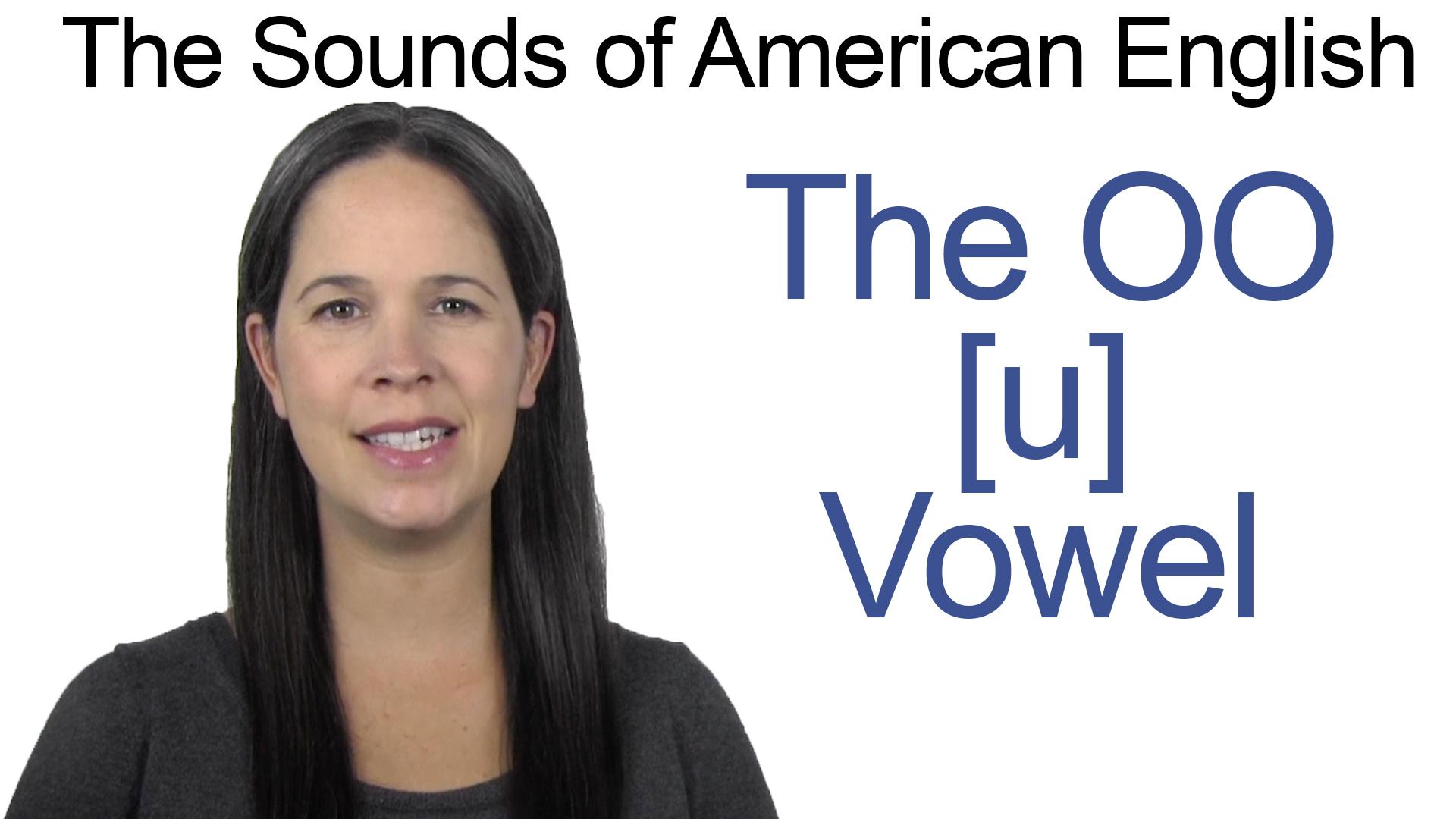 English How To Pronounce The Oo U Vowel