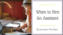 When To Hire An Assistant