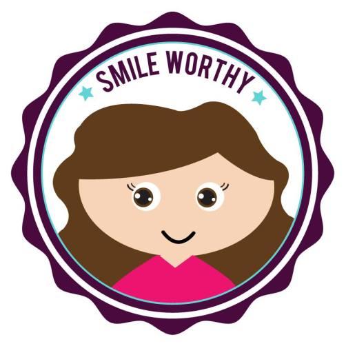 smile worthy