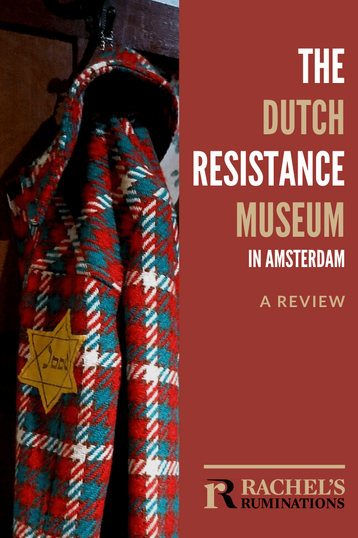 TheDutch Resistance Museum in Amsterdam looks at how the Dutch coped with the Nazis before and during the war: collaborate, resist, or just try to get by. Which would you have done? #resistance #WWII #Netherlands #Amsterdam via @rachelsruminations