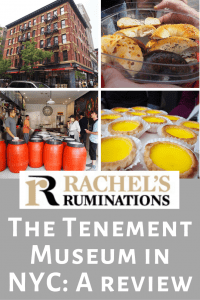 Pinnable image Text: Rachel's Ruminations. The Tenement Museum in NYC: a review