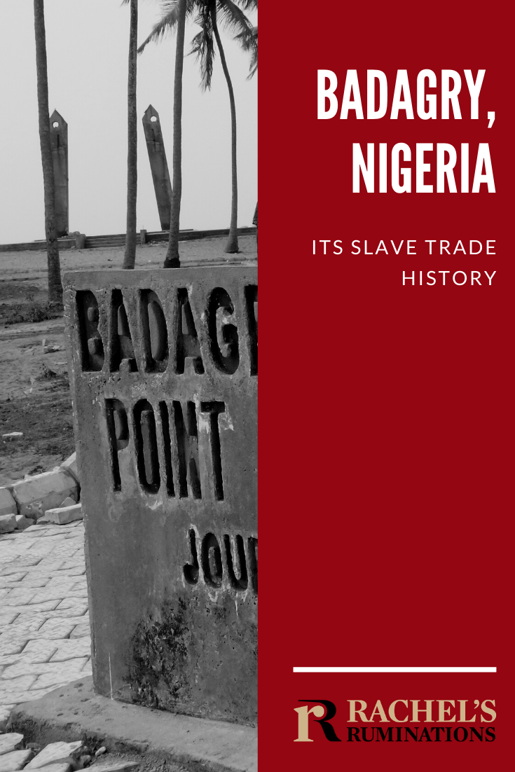 A trip to Badagry, near Lagos, Nigeria: Badagry's slave trade museums, the Point of No Return and ruminations on tourism around Badagry's history. #badagry #slavetrade #nigeria #lagos #pointofnoreturn via @rachelsruminations