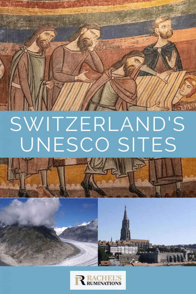 Pinnable image Text: Switzerland's UNESCO sites (and the Rachel's Ruminations logo) Image: a fresco from the Benedictine Convent of St John at Müstair, one of the UNESCO sites in Switzerland