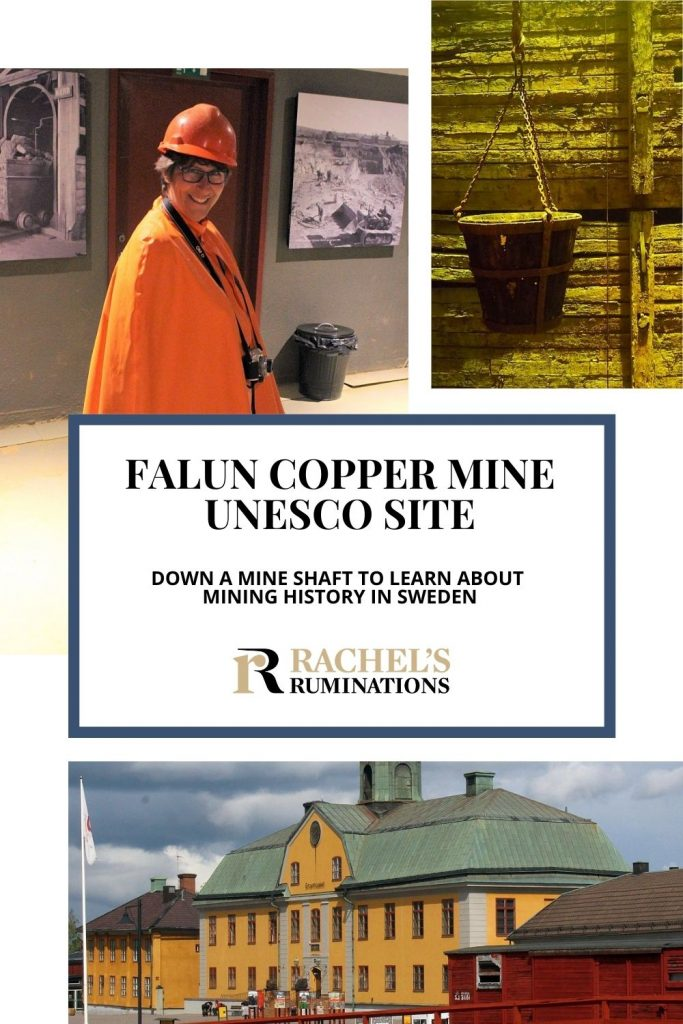 Pinnable image Text: Falun Copper mine UNESCO site: Down a mine shaft to learn about mining history in Sweden