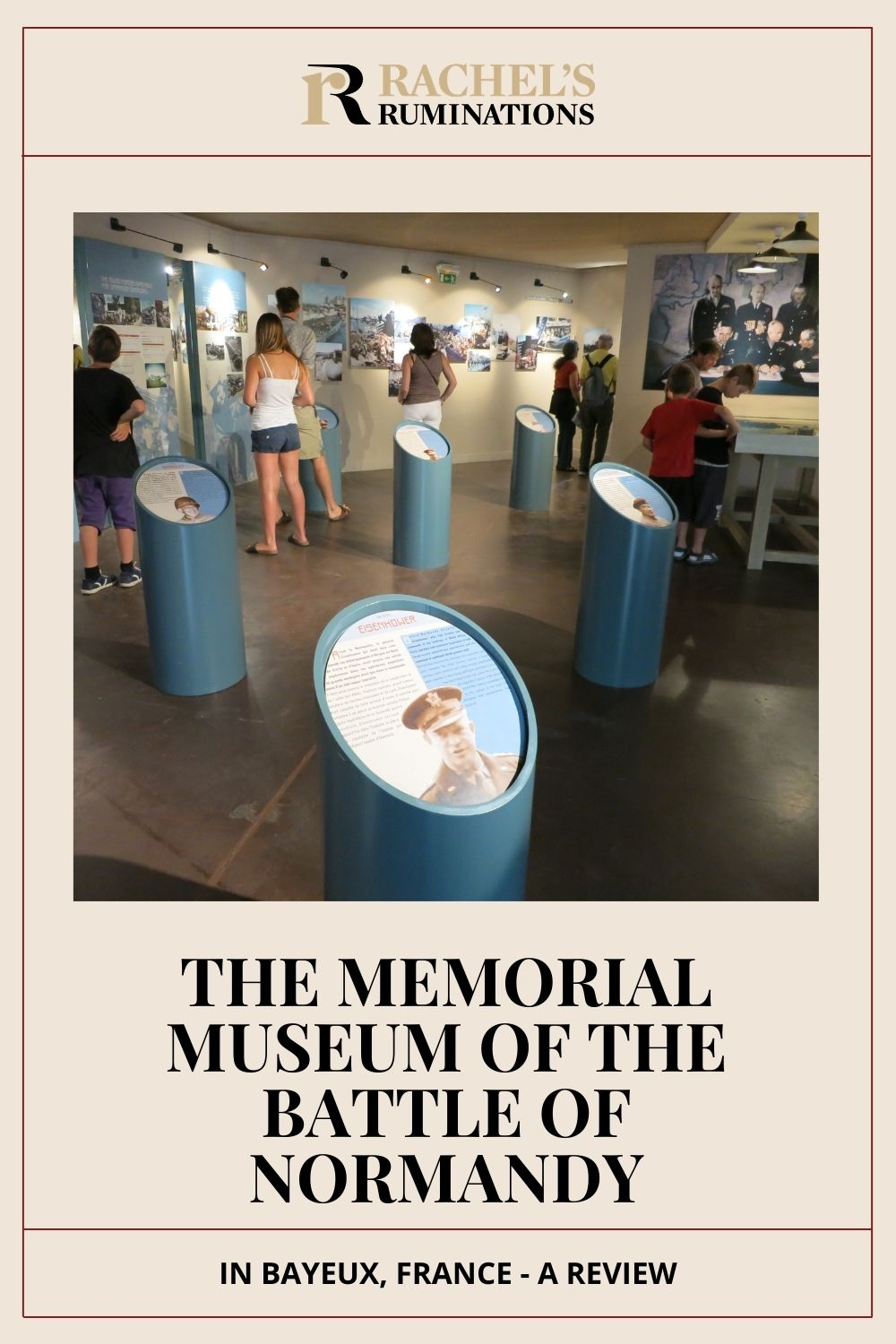 A not-very-favorable review of the Memorial Museum of the Battle of Normandy in Bayeux, France, with other ideas for learning about D-Day. via @rachelsruminations
