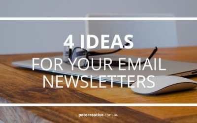 4 Ideas for emailing your subscribers