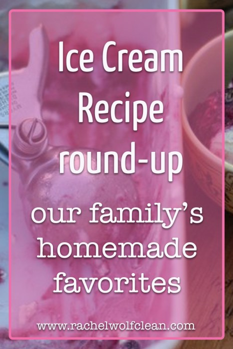 Ice Cream Recipe Round-up #icecream #recipes #summer #homemade #icecreamrecipes