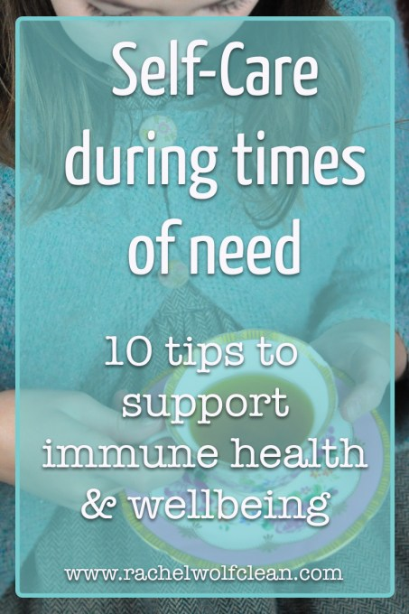 Herbal and holistic self-care during times of need. 10 tips to support better health and well-being. #herbal #wellness #immunity #lyme #liversupport
