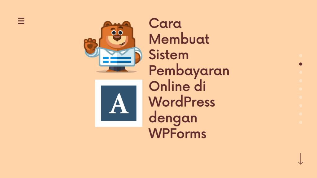 Cara Membuat Sistem Pembayaran Online di WordPress