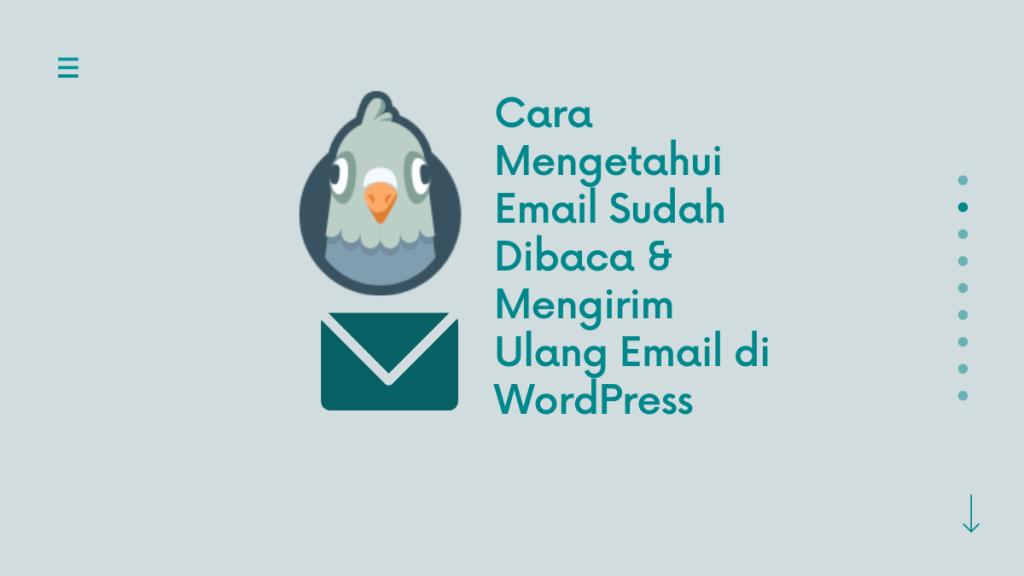 Cara Mengetahui Email Sudah Dibaca di WordPress