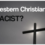 Western Christianity Racist