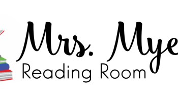 Mrs. Myers' Reading Room