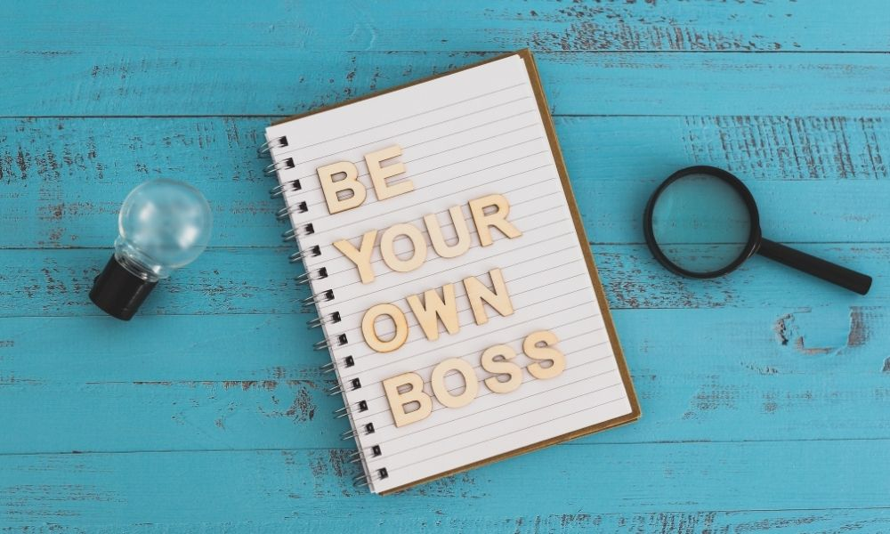 The 4 Best Benefits of Being Your Own Boss