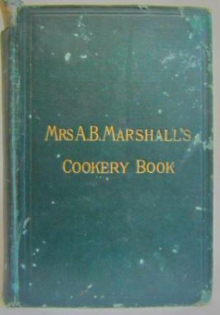 A.B. Marshall's Cookery Book. Image: Antiquarian.